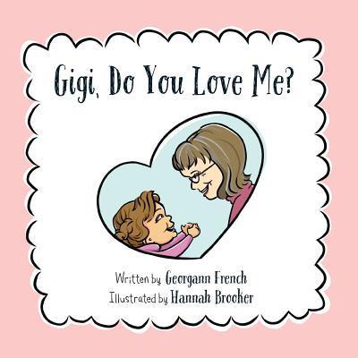 Gigi, Do You Love Me?