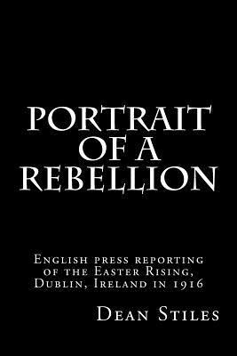 Portrait of a Rebellion
