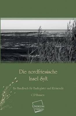 Die nordfriesische Insel Sylt