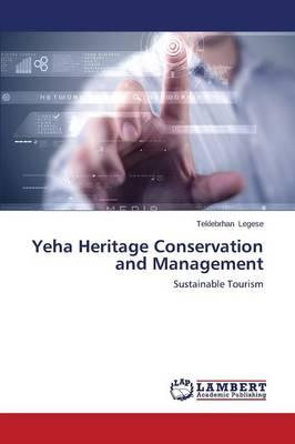 Yeha Heritage Conservation and Management