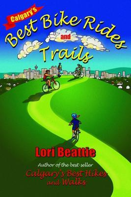 Callgary's Best Bike Rides and Trails