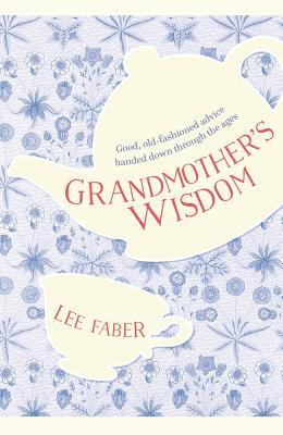 Grandmother's Wisdom