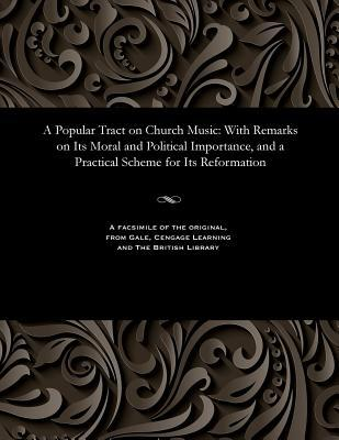 A Popular Tract on Church Music