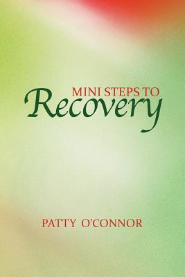 Mini Steps to Recovery
