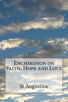 Enchiridion on Faith, Hope and Love