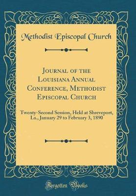 Journal of the Louisiana Annual Conference, Methodist Episcopal Church