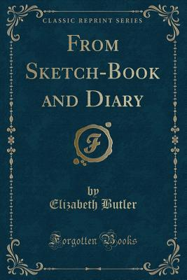 From Sketch-Book and Diary (Classic Reprint)