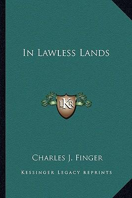 In Lawless Lands