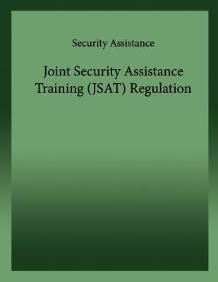Joint Security Assistance Training Regulation