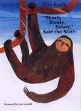 Slowly, Slowly, Slowly, Said the Sloth