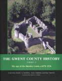 The Gwent County History: The age of the Marcher Lords, c.1070-1536