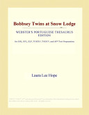 Bobbsey Twins at Snow Lodge (Webster's Portuguese Thesaurus Edition)