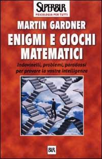 Enigmi e giochi matematici