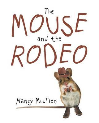 The Mouse and the Rodeo