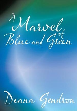 A Marvel of Blue and Green