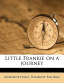 Little Frankie on a Journey