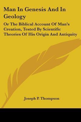 Man in Genesis and in Geology