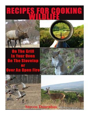 Recipes for Cooking Wildlife