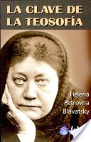 Clave de la Teosofia/ The Key To Theosophy