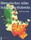 Historischer Atlas Schleswig-Holstein 1867 bis 1945