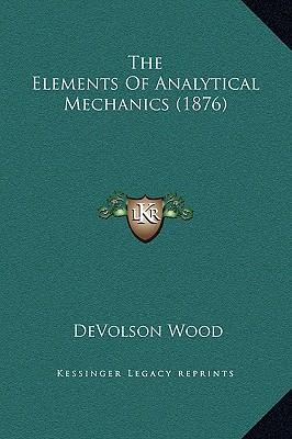 The Elements of Analytical Mechanics (1876)
