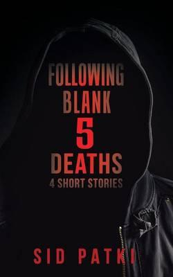 Following Blank 5 Deaths