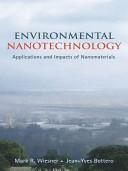 Environmental Nanotechnology : Applications and Impacts of Nanomaterials