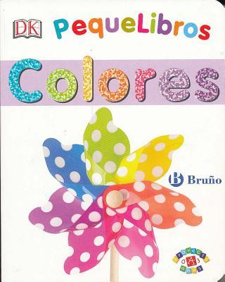 Pequelibros colores / My First Colors