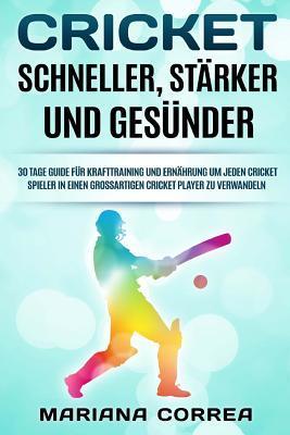 Cricket Schneller, Starker Und Gesunder