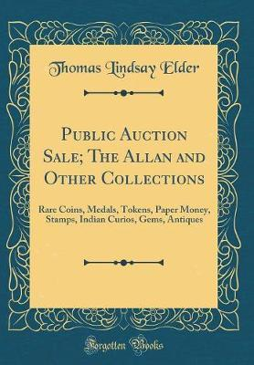 Public Auction Sale;...