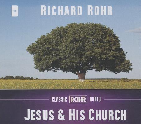 Jesus & His Church