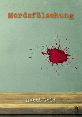Mordsfälschung