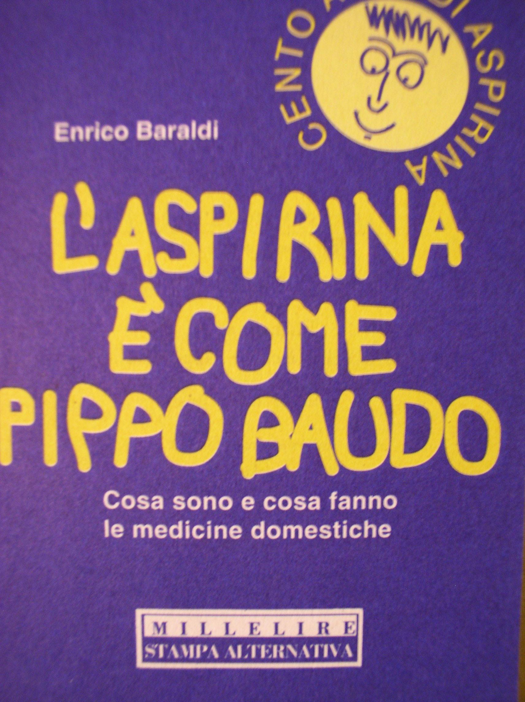 L'Aspirina è come Pippo Baudo