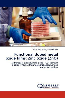 Functional doped metal oxide films