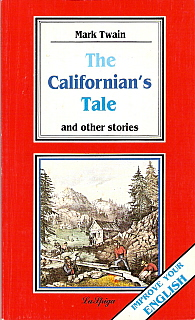The Californian's Tale and other stories