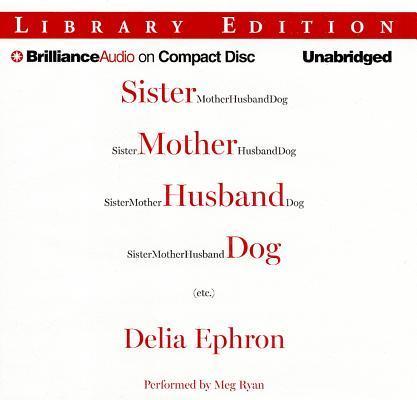 Sister Mother Husband Dog Etc