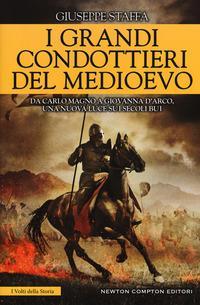 I grandi condottieri del Medioevo