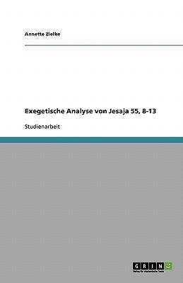 Exegetische Analyse von Jesaja 55, 8-13