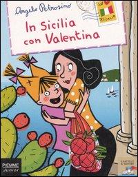 In Sicilia con Valen...