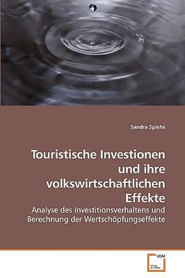 Touristische Investionen und ihre volkswirtschaftlichen Effekte