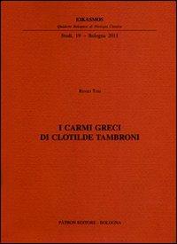 I carmi greci di Clotilde Tambroni