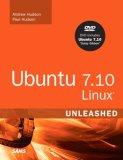Ubuntu 7.10 Linux Unleashed