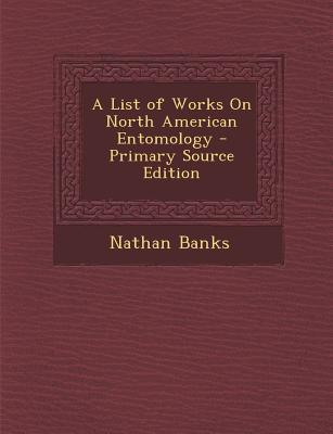 List of Works on North American Entomology