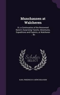 Munchausen at Walcheren