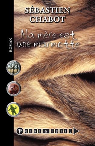 Ma Mere Est une Marmotte