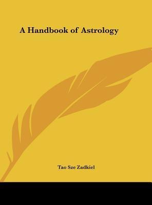 A Handbook of Astrology