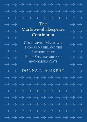 The Marlowe-Shakespeare Continuum