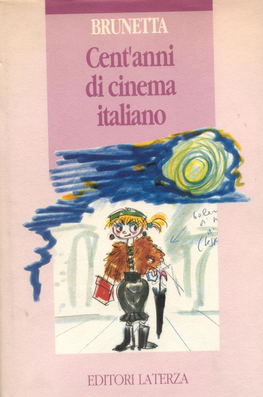 Cent'anni di cinema italiano
