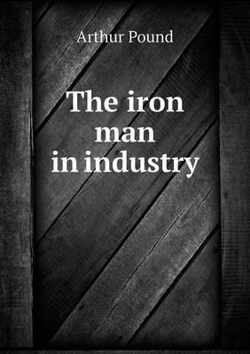The Iron Man in Industry