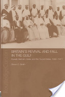 Britain's revival and fall in the Gulf